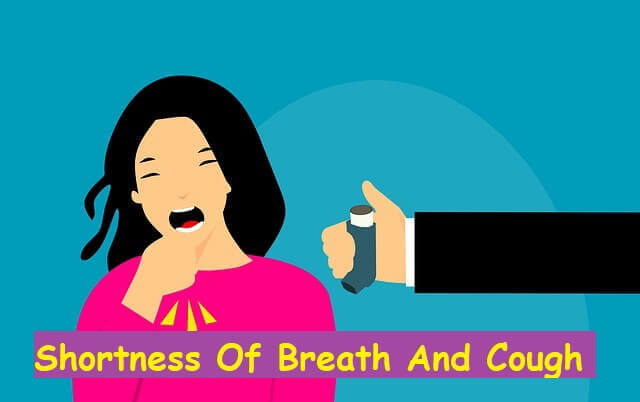 Shortness Of Breath And Cough
