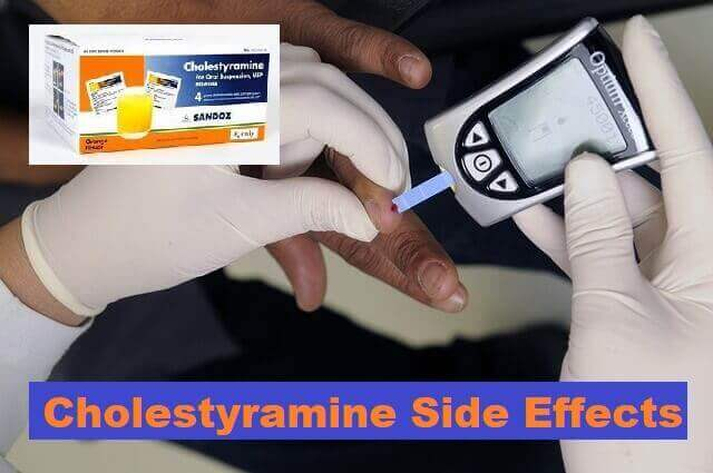 Cholestyramine Side Effects