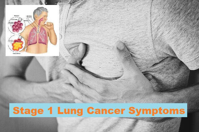 Stage 1 Lung Cancer Symptoms - chest pain